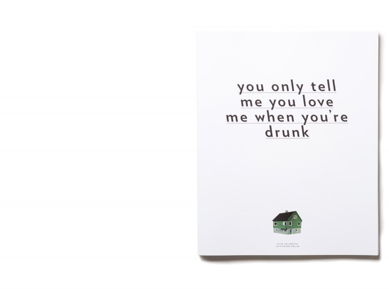 you only tell me you love me when you're drunk